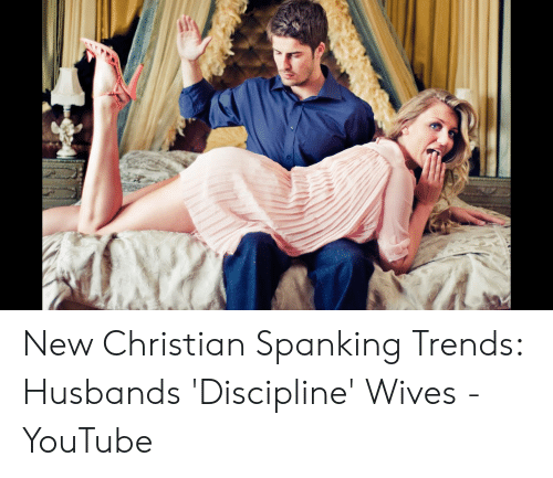 Christian husband discipline wife