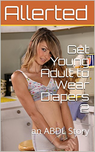 Adult diaper wearing story