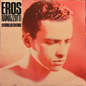 Eros ramazzotti song lyric
