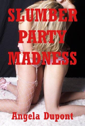 Slumber party sex story