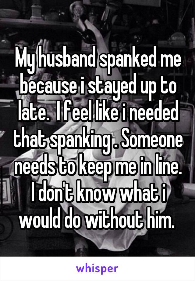My i how do husband spank